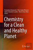 Chemistry For A Clean And Healthy Planet