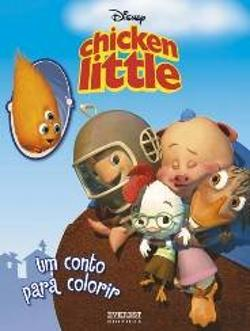 Bertrand.pt - Chicken Little - Um Conto para Colorir
