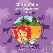 Chifa Chi'S Little Adventure In Nevis