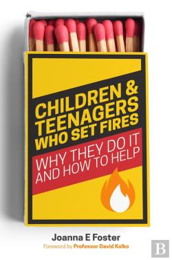 Bertrand.pt - Children And Teenagers Who Set Fires