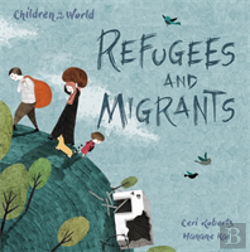 Bertrand.pt - Children In Our World: Refugees And Migrants