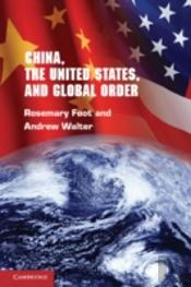 China, The United States And Global Order