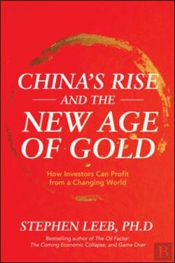 Bertrand.pt - China'S Rise And The New Age Of Gold: How Investors Can Profit From A Changing World