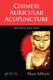 Chinese Auricular Acupuncture Second Edi