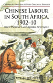 Chinese Labour In South Africa, 1902-10