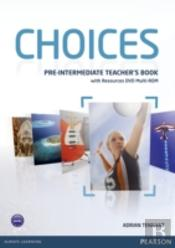 Choices Pre-Intermediate Teacher'S Book & Multi-Rom Pack
