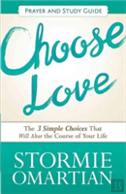 Bertrand.pt - Choose Love Prayer And Study Guide