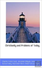 Christianity And Problems Of Today,