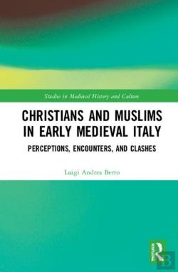 Bertrand.pt - Christians And Muslims In Early Medieval Italy