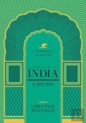 Christine Manfield'S Guide To India And Bhutan