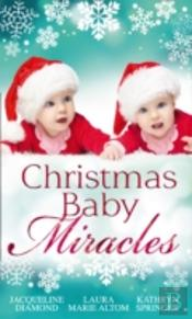 Christmas Baby Miracles