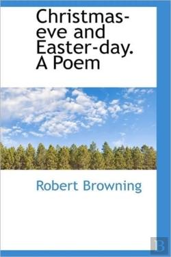 Bertrand.pt - Christmas-Eve And Easter-Day. A Poem