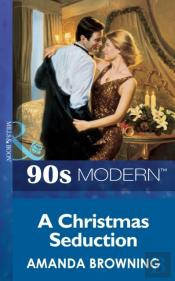 Christmas Seduction (Mills & Boon Vintage 90s Modern)
