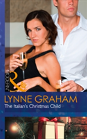 Christmas With A Tycoon (1) - The Italian'S Christmas Child