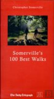 Christopher Somerville'S 100 Best Walks