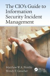 Cio'S Guide To Information Security Incident Management