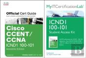 Cisco Ccent/Ccna Icnd1 100-101 Official Cert Guide With Myitcertificationlab Bundle