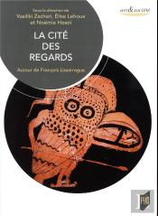 Cite Des Regards - Autour De Francois Lissarague