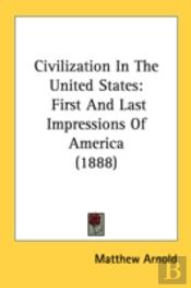 Civilization In The United States: First