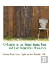 Civilization In The United States; First