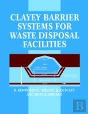 Clayey Barrier Systems For Waste Disposal Facilities