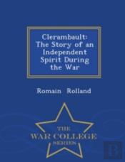 Clerambault: The Story Of An Independent