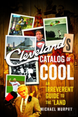 Bertrand.pt - Cleveland`S Catalog Of Cool - An Irreverent Guide To The Land