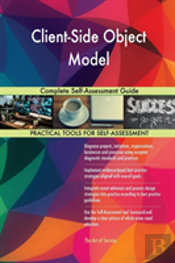 Client-Side Object Model Complete Self-Assessment Guide