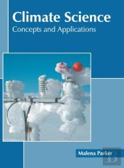 Climate Science: Concepts And Applications