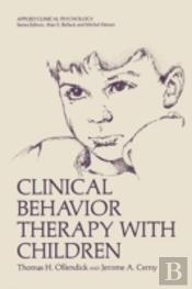 Clinical Behavior Therapy With Children