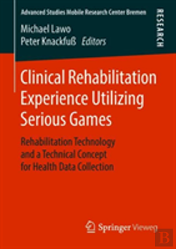 Bertrand.pt - Clinical Rehabilitation Experience Utilizing Serious Games