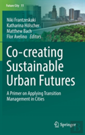 Co---Creating Sustainable Urban Futures