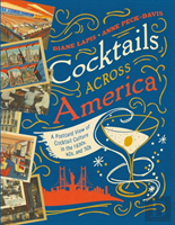 Cocktails Across America - A Postcard View Of Mid-Century Cocktail Culture