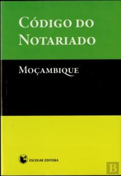 Bertrand.pt - Código do Notariado - Moçambique