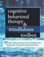 Cognitive Behavioral Therapy & Mindfulness Toolbox