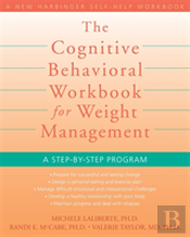 Cognitive Behavioral Workbook For Weight Management