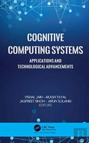 Cognitive Computing Systems