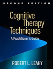 Cognitive Therapy Techniques, Second Edition
