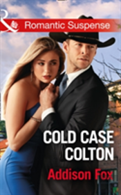 Cold Case Colton (The Coltons Of Shadow Creek, Book 4)