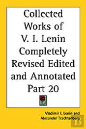 Collected Works Of V. I. Lenin Completely Revised Edited And Annotated Part 20