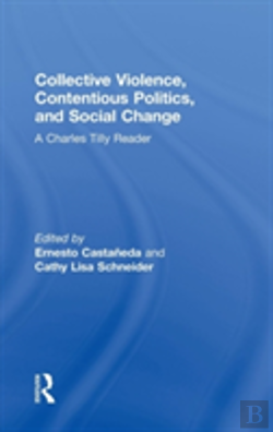 Bertrand.pt - Collective Violence, Contentious Politics, And Social Change