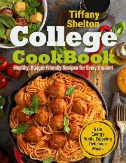 Bertrand.pt - College Cookbook: Healthy, Budget-Friend