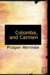 Colomba, And Carmen