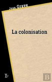 Colonisation (La)