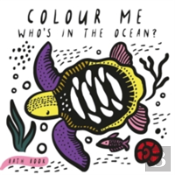 Colour Me: Who'S In The Ocean?