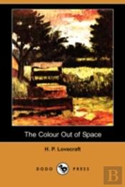 Colour Out Of Space (Dodo Press)