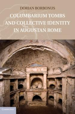 Bertrand.pt - Columbarium Tombs And Collective Identity In Augustan Rome