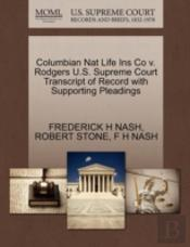 Columbian Nat Life Ins Co V. Rodgers U.S. Supreme Court Transcript Of Record With Supporting Pleadings
