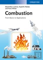 Combustion - From Basics To Applications