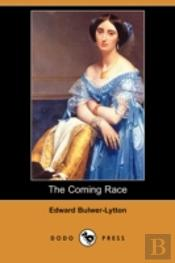 Coming Race (Dodo Press)